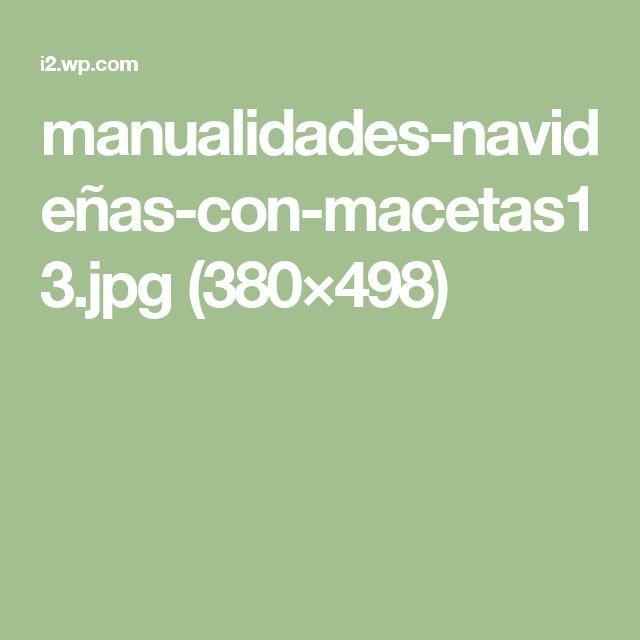 manualidades-navideñas-con-macetas13.jpg (380×498)