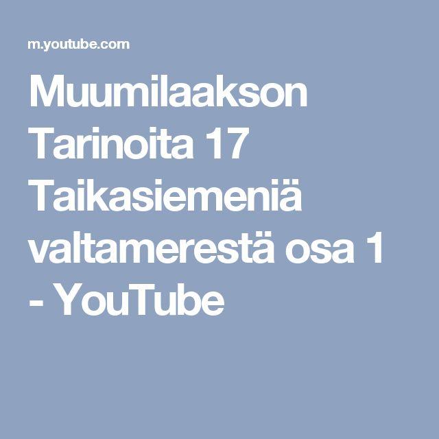 Muumilaakson Tarinoita 17 Taikasiemeniä valtamerestä osa 1 - YouTube