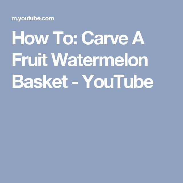 how to make fruit carving watermelon