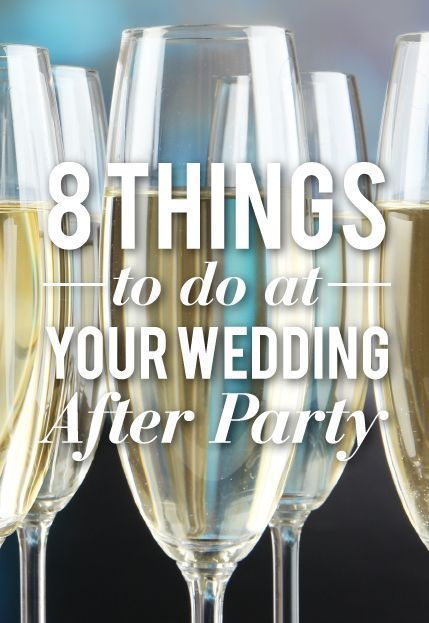 8 Things To Do At Your Wedding After Party