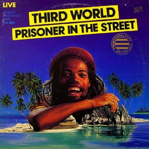 "THIRD WORLD - Prisoner In The Street O.S.T. LP ℗ 1980, Island Records ➥ click on the picture to read ""THIRD WORLD- Les Années Island (1975-1980)"""