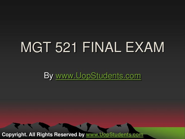 http://www.UopStudents.com University of Phoenix MGT 521 Final Exam Assignment Guide. Click here to download MGT 521 Complete Course http://goo.gl/3iLxbD