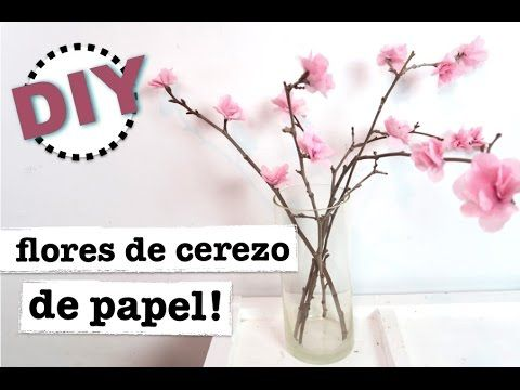 DIY DECORACION PRIMAVERA | COMO HACER FLOR DE CEREZO CON PAPEL CREPE - YouTube