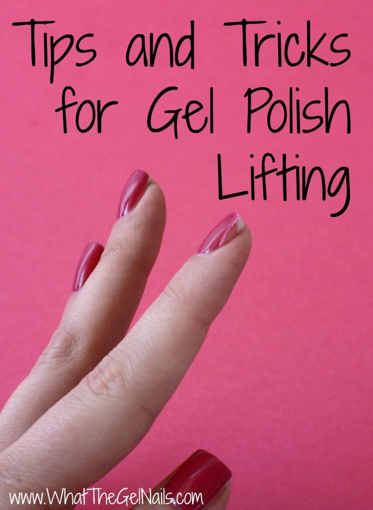 Tips and tricks for gel polish lifting.