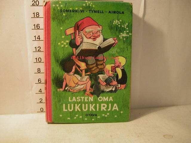 Lasten oma lukukirja, Somerkivi Urho, Tynell Hellin, Airola Inkeri kuvitus usko laukkanen, Otava, 1969