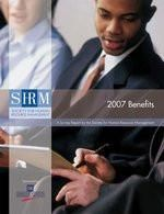 2007 Benefits: A Survey Report by the Society for Human Resource Management