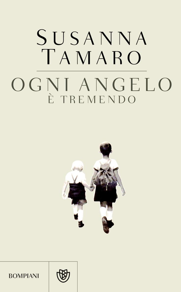 Ogni angelo è tremendo, Susanna Tamaro