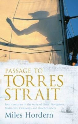 A sailing story that not only completes one man's journey but weaves together unravelled cords of history In his early twenties Miles Hordern first crossed the oceans from Northern to Southern Hemisphere, but one final leg of his round the world journey eluded him for twelve more years: the stretch between New Zealand and the Indian Ocean, guarded by the Torres Strait.