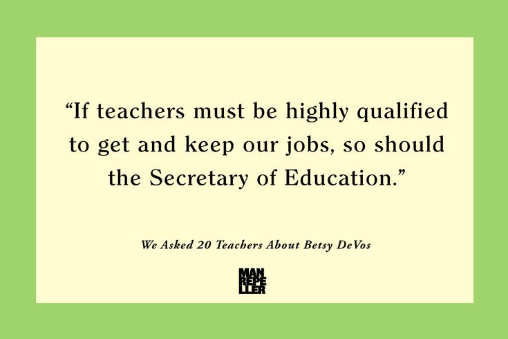 What 20 Teachers Had to Say About Betsy DeVos