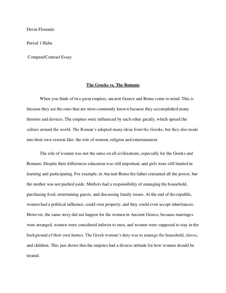 Devin Florendo Period 1 Hahn Compare/Contrast Essay The Greeks vs ...