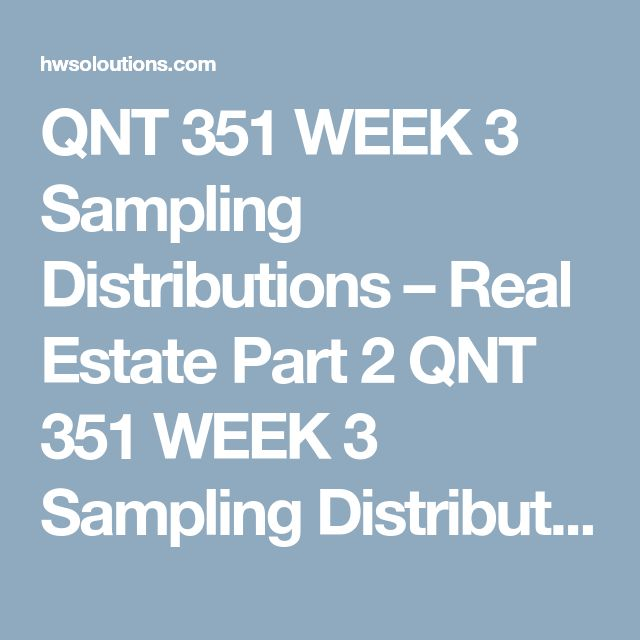 QNT 351 Week 5 Learning Team Analyzing and Interpreting Data
