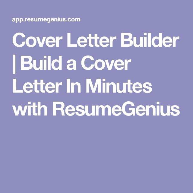 Cover Letter Builder | Build a Cover Letter In Minutes with ResumeGenius