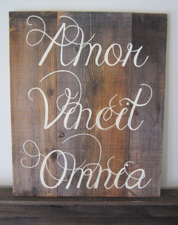 Amor Vincit Omnia Love Conquers All Latin Rustic Barn by MsDsSigns, $60.00