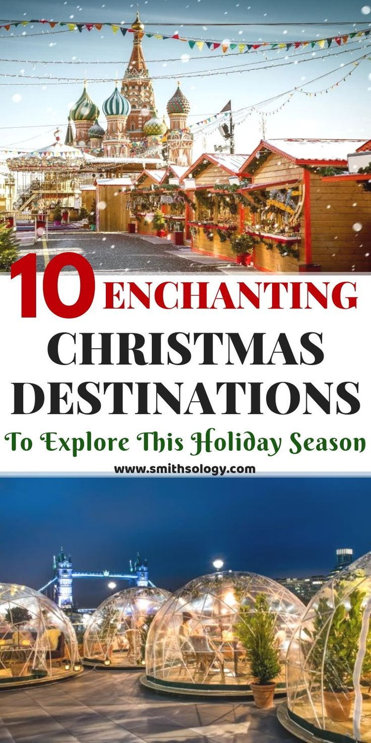 Christmas Destinations : 10 Amazing Destinations To Visit This Holiday Season