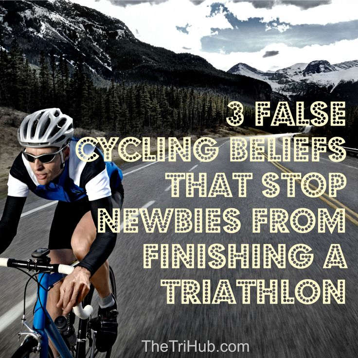 3 false cycling beliefs that stop newbies from finishing a triathlon