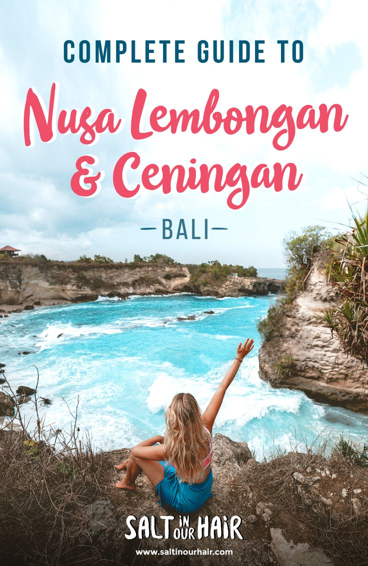 Nusa Lembongan, BALI – The Complete Guide