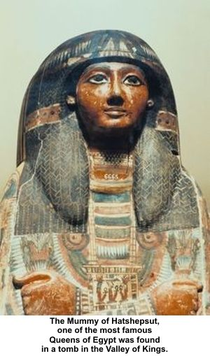 The Mummy of Hatshepsut, one of the most famous Queens of Egypt.  Found in a tomb in the Valley of the Kings.  EGYPT.