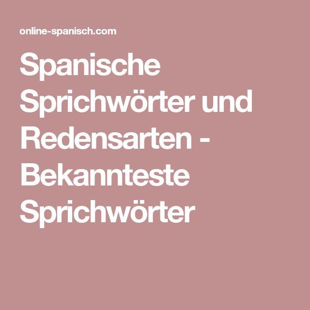Spanische Sprichwörter und Redensarten - Bekannteste Sprichwörter