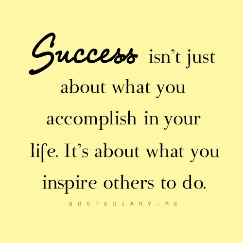 Leadership And Ethics Quotes: Success Isn't Just About What You Accomplish In Your Life
