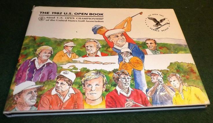 1982 U.S. Open Championship book Pebble Beach California illustrated golf book