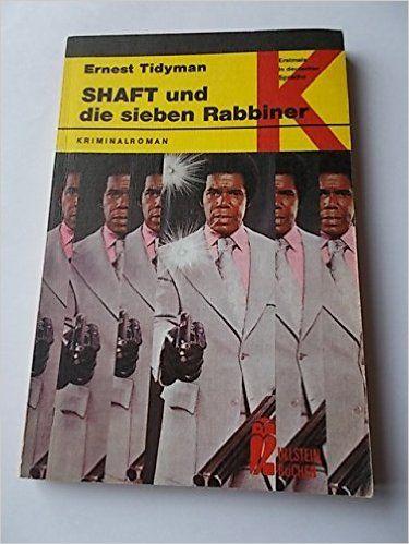 Shaft und die sieben Rabbiner.: Amazon.de: Ernest Tidyman: Bücher