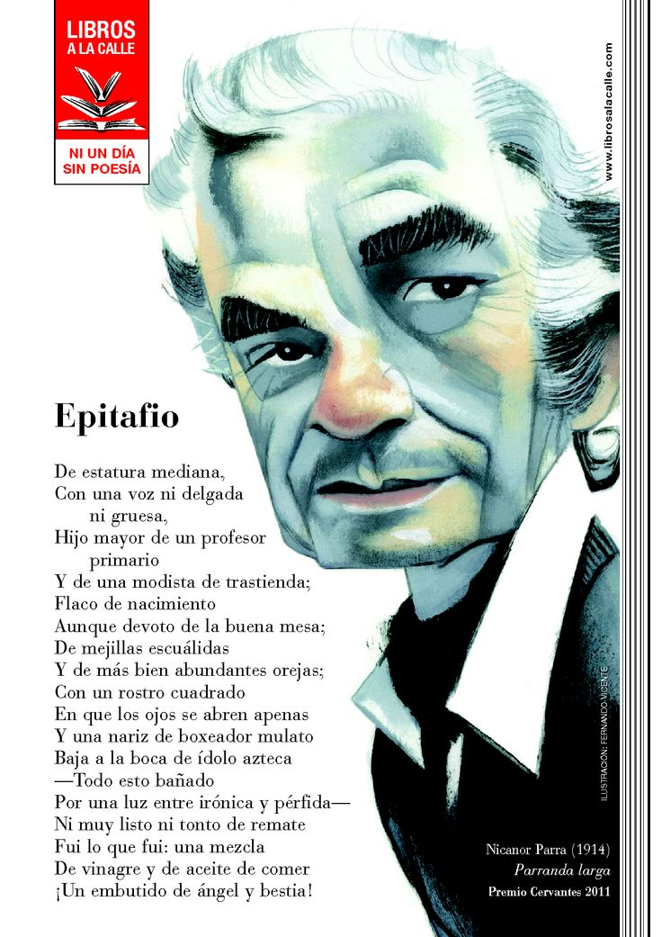 Epitafio - Nicanor Parra (¡¡qué estupenda familia!!) in http://www.librosalacalle.com/web/
