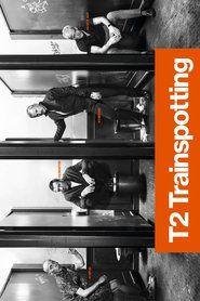 T2: Trainspotting 2 streaming film ita