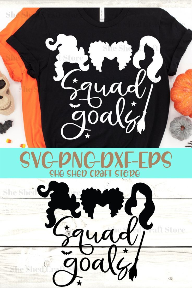 Squad Goals Hocus Pocus Svg Png Eps Dxf Cricut Sanderson Etsy Hocus Pocus Create Shirts Cricut