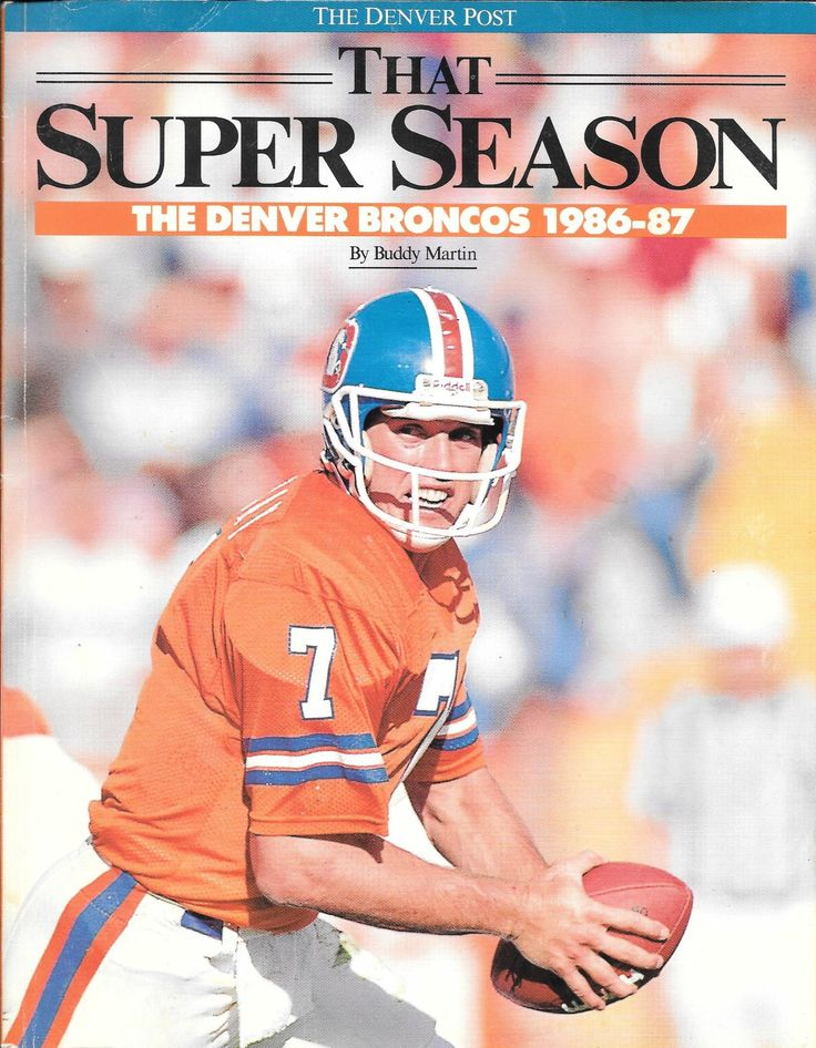 That Super Season, a special supplement by The Denver Post newspaper chronicling the Denver Broncos' 1986 AFC championship season!!