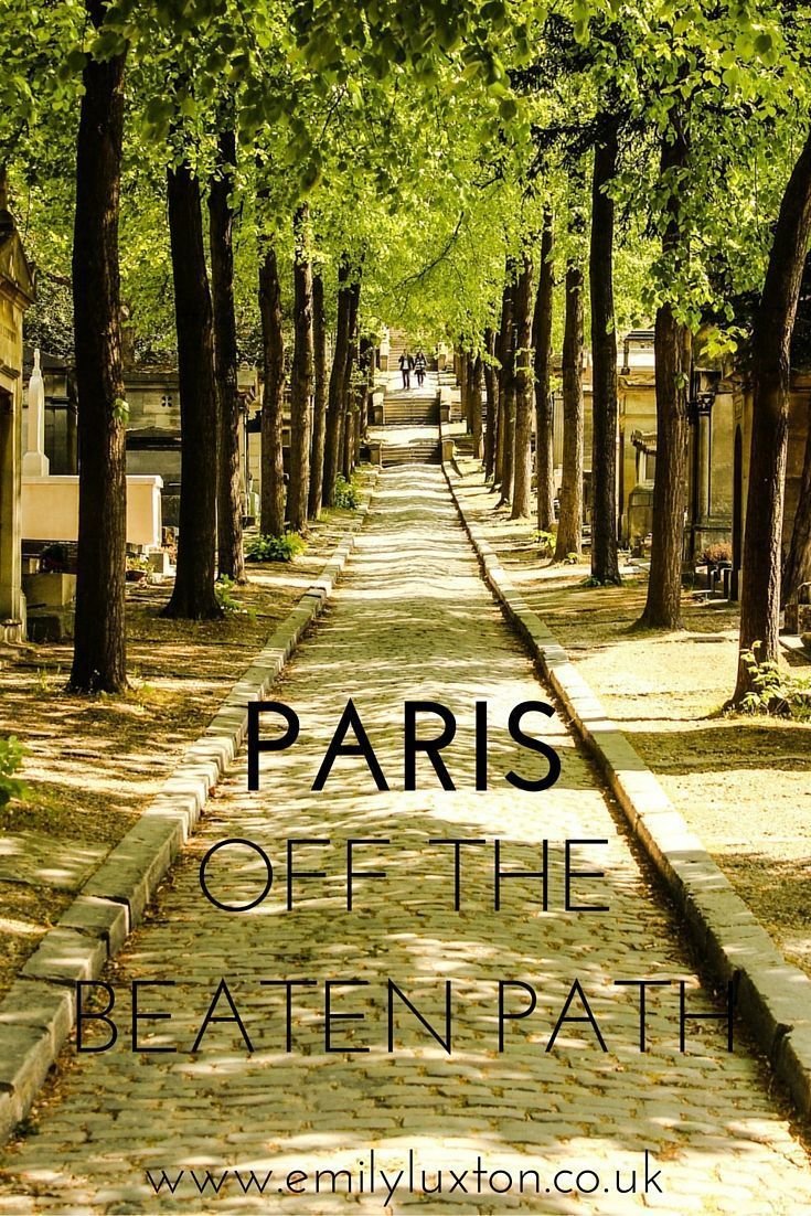 Paris off the Beaten Path - my top tips for alternative and offbeat things to do.