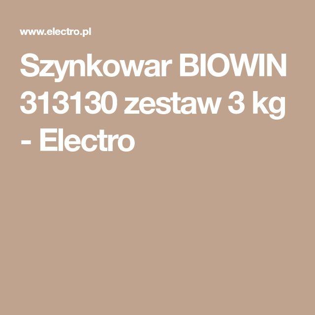Szynkowar BIOWIN 313130 zestaw 3 kg - Electro