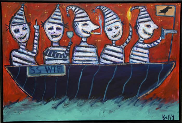 New Art by Kelly Moore. SS WTF (Ship of Fools)---SOULD. about 32 x 48 oil and acrylic on a simpley framed panel