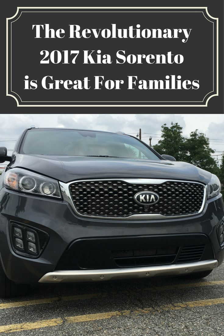 The 2017 kia sorento crossover is great for families