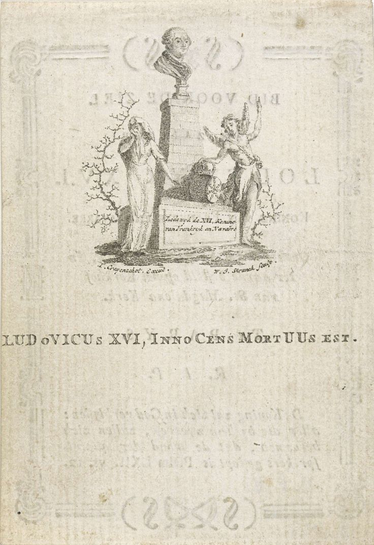 Jacob Willem Strunck | Gedenkteken voor koning Lodewijk XVI van Frankrijk, Jacob Willem Strunck, T. Crayenschot, 1793 - 1813 | Bij een gedenkteken met de portretbuste van Lodewijk XVI, koning van Frankrijk, staan een treurende vrouw en een engel die op de hemel wijst. Op het verso de oproep om voor de ziel van Lodewijk XVI te bidden.