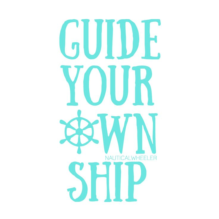 guide your own ship quote