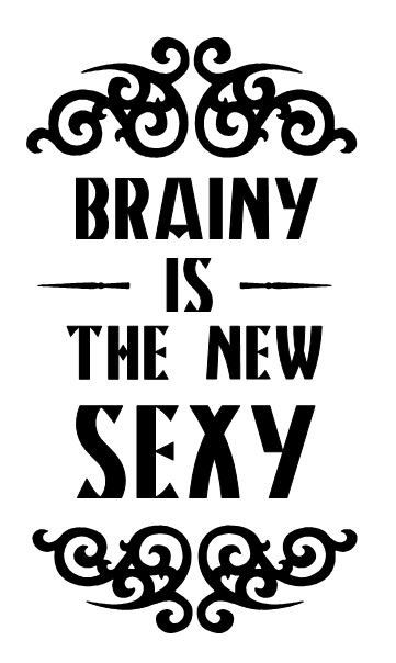Brainy is the new Sexy- Sherlock BBC quote- wall decal
