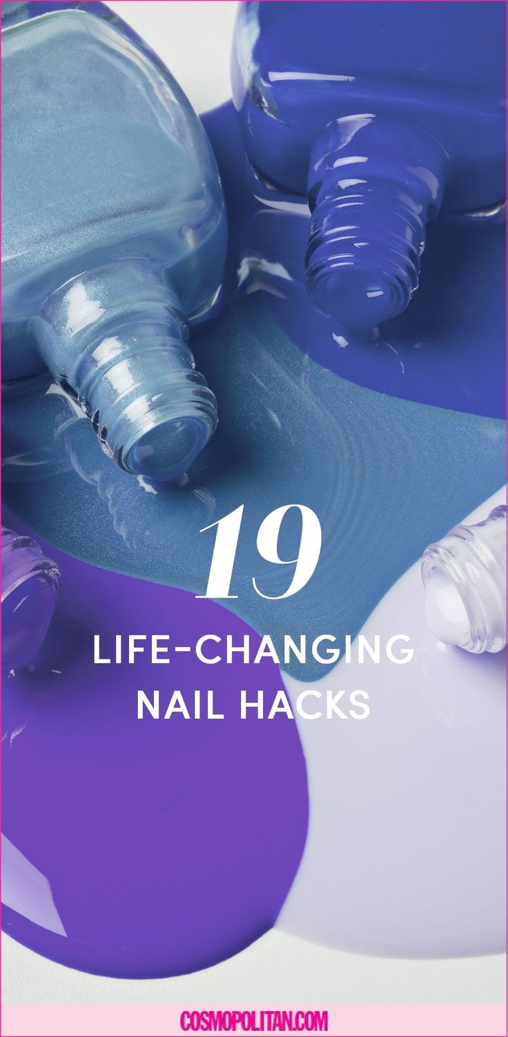 19 Life-Changing Hacks for Doing Your Nails - Cosmopolitan.com