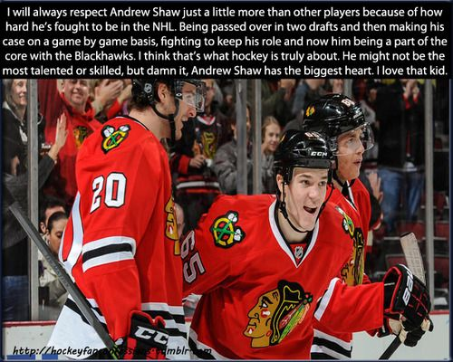 This is so true. Shawzy has got a true hockey heart...and you can tell by his attitude and battle scars. I love that kid, too.