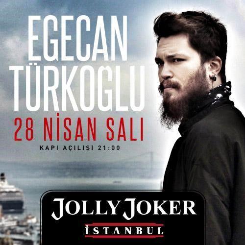 Egecan TÜRKOĞLU Yer: Jolly Joker Ist. .. Zaman: 28 Nisan 21.00 . @egecanturkoglu @JOLLYJOKERist #8Olog #Konser