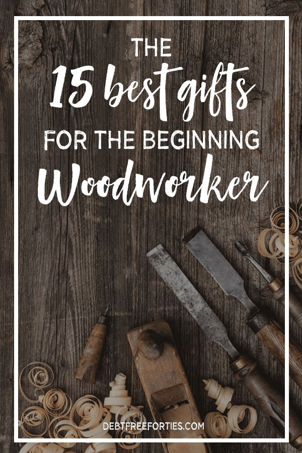 Not sure what to get the beginning woodworker in your family for Christmas? Here's the 15 Best Gifts for the Beginning Woodworker, a guide packed with great suggestions at every price point!