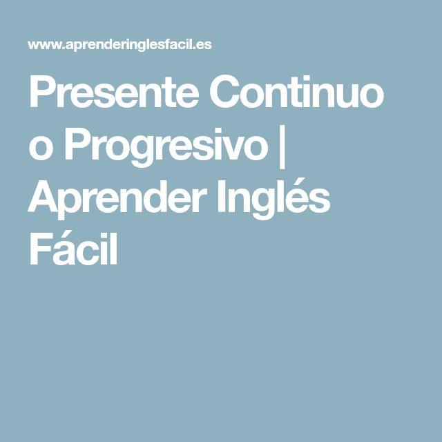 Presente Continuo o Progresivo   Aprender Inglés Fácil