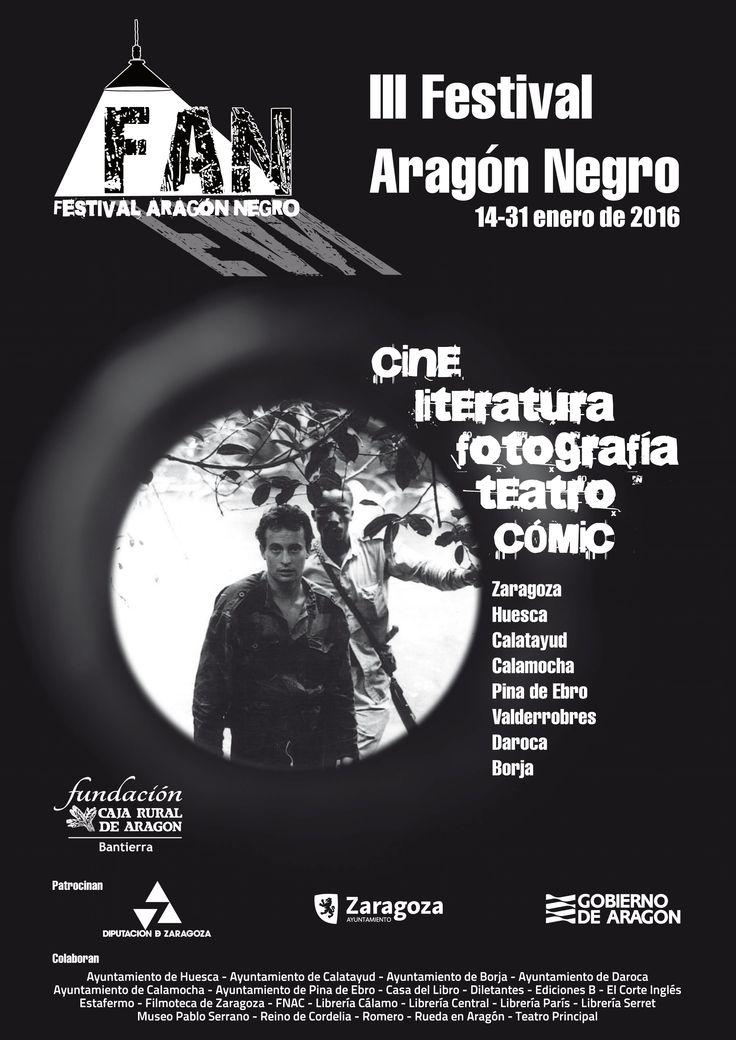 El jueves 14 de enero arranca el FAN III Festival Aragón Negro. http://www.aragonegro.es/