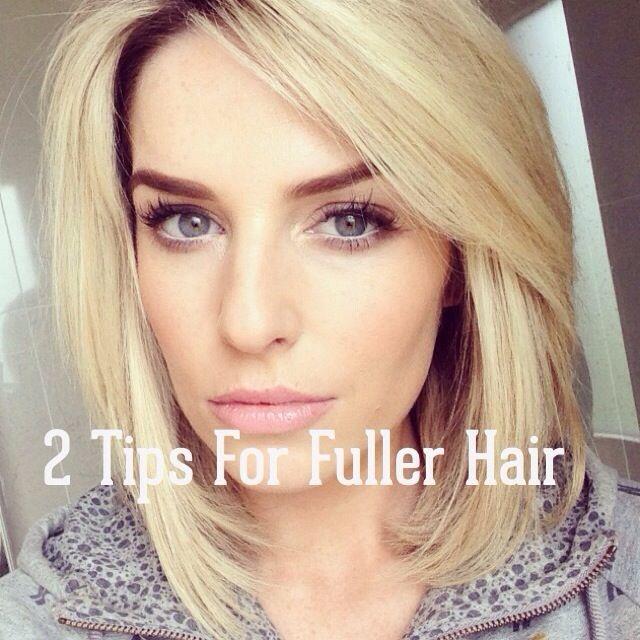 2 Tips For Fuller Hair!