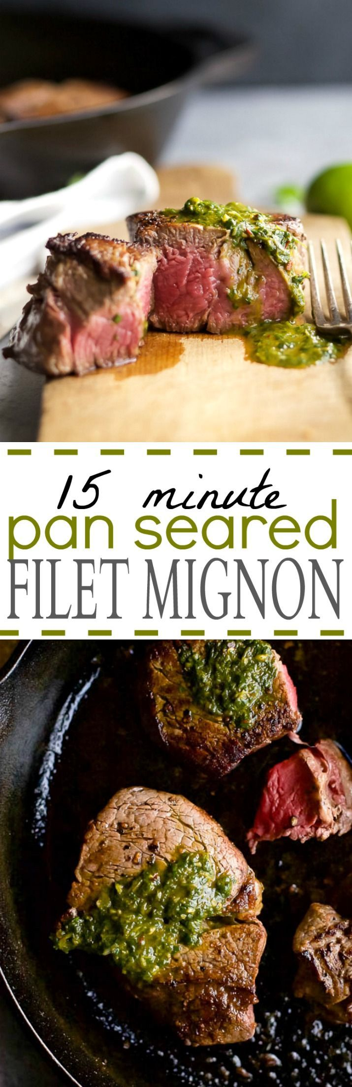 15 MINUTE PAN SEARED FILET MIGNON with a zesty CHIMICHURRI - the ultimate date night recipe. An easy recipe to make that delivers on flavor in a big way!   joyfulhealthyeats.com   gluten free recipes