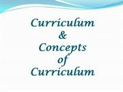 curriculum & Concepts of Curriculum