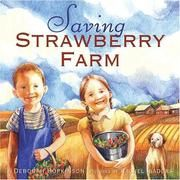 Cover of: Saving Strawberry Farm by Deborah Hopkinson