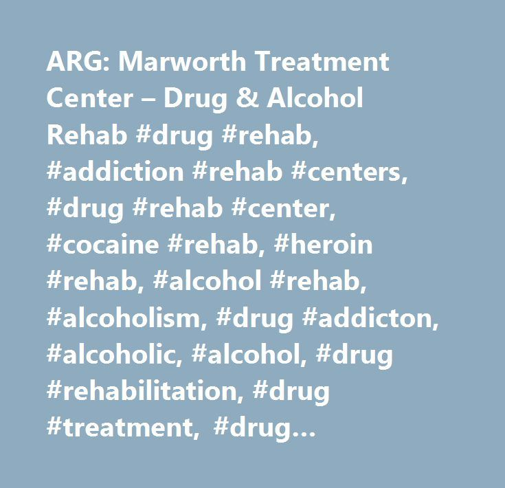 ARG: Marworth Treatment Center – Drug & Alcohol Rehab #drug #rehab, #addiction #rehab #centers, #drug #rehab #center, #cocaine #rehab, #heroin #rehab, #alcohol #rehab, #alcoholism, #drug #addicton, #alcoholic, #alcohol, #drug #rehabilitation, #drug #treatment, #drug #treatment #centers, #rehab #centers, #drugs, #chemical #dependency, #substance #abuse, #addicts, #rehab, #acloholics, #dual #diagnosis, #opiate, #detox, #residential #treatment #centers, #adolescent #substance #abuse, #recovery…