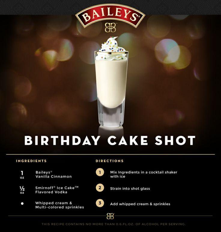 Baileys US Birthday Cake Shot #BVC Baileys Birthday, Birthday Cakes