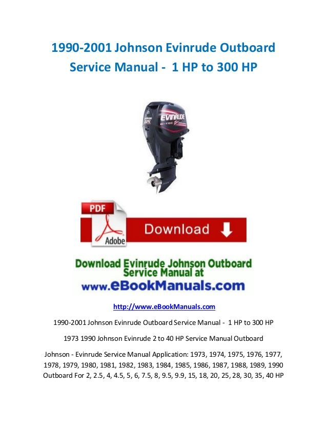 1990 2001 Johnson Evinrude Outboard Service Manual 1 Hp To 300 Hp Outboard Johnson Manual