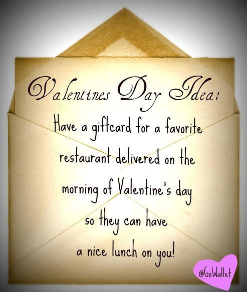 valentinesday idea have a giftcard for a favorite restaurant delivered in the morning so they. Black Bedroom Furniture Sets. Home Design Ideas